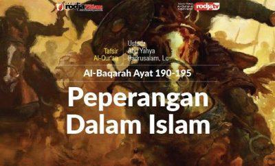 Download mp3 kajian tentang Peperangan Dalam Islam - Surat Al-Baqarah ayat 190-195