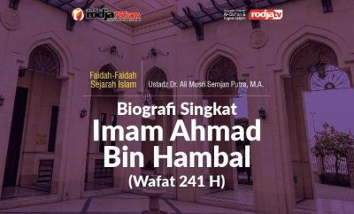 Download mp3 kajian tentang Biografi Singkat Imam Ahmad Bin Hambal