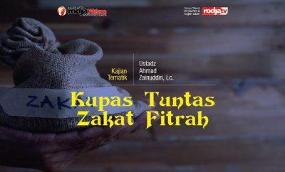 Download mp3 kajian tentang Kupas Tuntas Zakat Fitrah