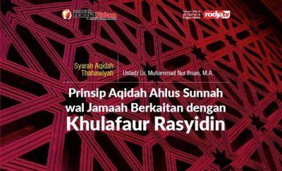 Download mp3 kajian tentang Prinsip Aqidah Berkaitan dengan Khulafaur Rasyidin