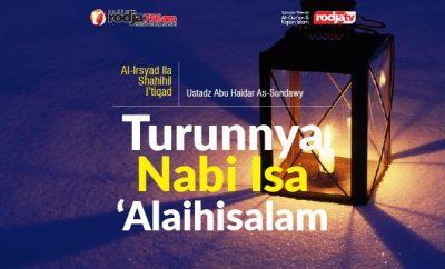 Download mp3 kajian tentang Turunnya Nabi Isa Alaihis Salam