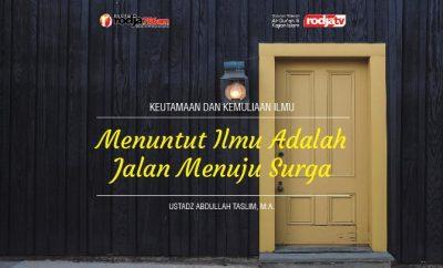 Download mp3 Menuntut Ilmu Adalah Jalan Menuju Surga