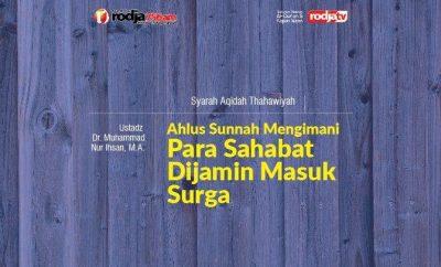 Download mp3 kajian tentang Ahlus Sunnah Mengimani Para Sahabat Dijamin Masuk Surga