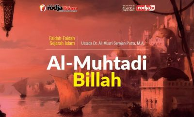 Download mp3 kajian tentang Al-Muhtadi Billah