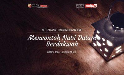 Download mp3 kajian tentang Mencontoh Nabi Dalam Berdakwah