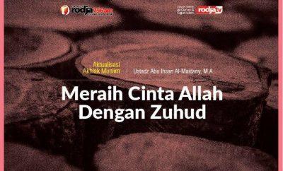Download mp3 kajian tentang Meraih Cinta Allah Dengan Zuhud