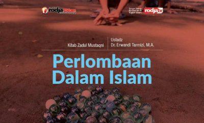 Download mp3 kajian tentang perlombaan dalam Islam