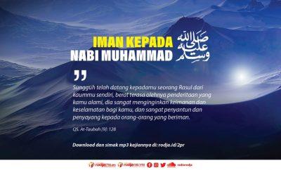 Download mp3 kajian Mengimani Nabi Muhammad Shallallahu 'Alaihi wa Sallam
