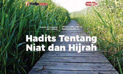 Download mp3 kajian tentang Hadits Tentang Niat dan Hijrah