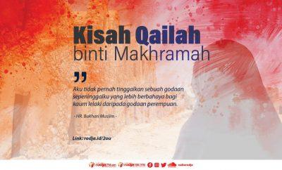 Download mp3 kajian tentang Pelajaran Penting Dari Kisah Qailah binti Makhramah