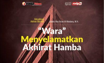 Download mp3 kajian tentang Sifat Wara' Menyelamatkan Akhirat Hamba