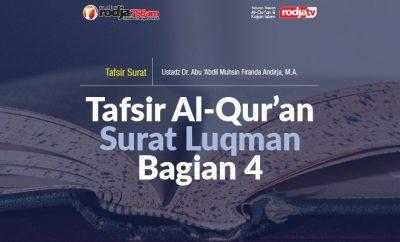 Tafsir Al-Qur'an Surat Luqman Bagian 4