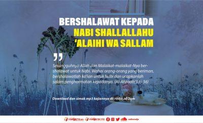 Download mp3 kajian Anjuran Bershalawat Kepada Nabi Shallallahu 'Alaihi wa Sallam