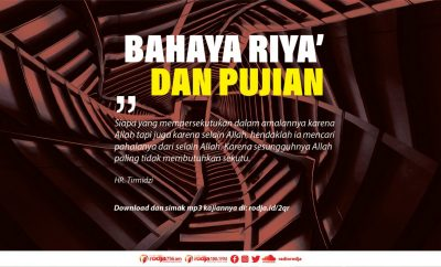 Download mp3 kajian Bahaya Riya' Dan Pujian Manusia