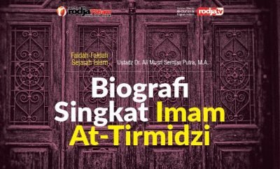 Download mp3 kajian Biografi Singkat Imam At-Tirmidzi
