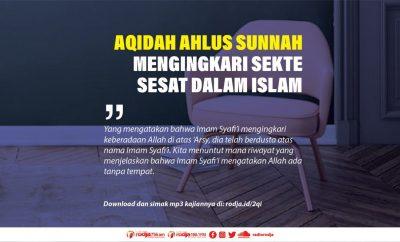 Download mp3 kajian tentang Aqidah Ahlus Sunnah Mengingkari Sekte Sesat Dalam Islam