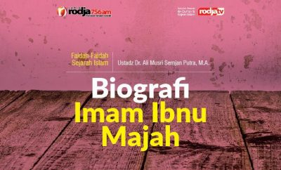 Download mp3 kajian tentang Biografi Imam Ibnu Majah