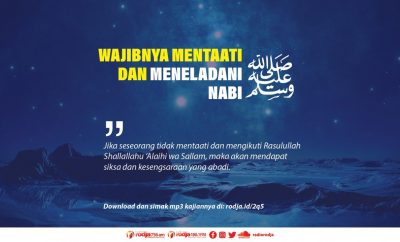 Download mp3 kajian tentang Wajibnya Mentaati Dan Meneladani Nabi Shallallahu 'Alaihi wa Sallam