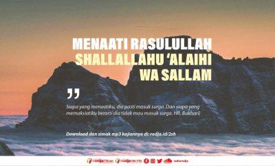 Download mp3 kajian Bersungguh-Sungguh Untuk Menaati Rasulullah Shallallahu 'Alaihi wa Sallam