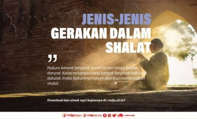 Download mp3 kajian Jenis-Jenis Gerakan Dalam Shalat