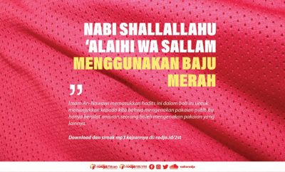 Download mp3 kajian Nabi Shallallahu 'Alaihi wa Sallam Menggunakan Baju Merah