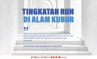 Download mp3 kajian Tingkatan Ruh Di Alam Kubur