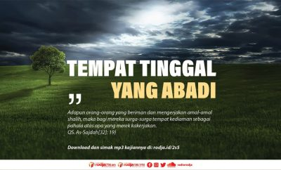 Download mp3 kajian tentag tempat tinggal yang abadi