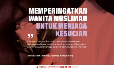Download mp3 kajian tentang Memperingatkan Wanita Muslimah Untuk Menjaga Kesucian