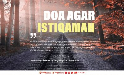 Download mp3 kajian tentang doa agar istiqamah