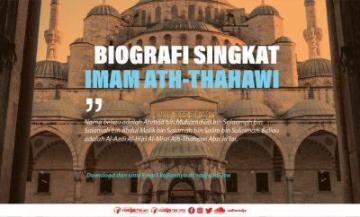 Biografi Singkat Imam Ath-Thahawi