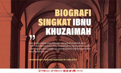 DOwnload mp3 kajian tentang Biografi Singkat Ibnu Khuzaimah
