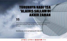 Turunnya Nabi 'Isa 'Alaihis Sallam di Akhir Zaman