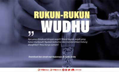 Download mp3 kajian rukun-rukun wudhu