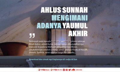 Download mp3 kajian tentang Ahlus Sunnah Mengimani Adanya Yaumul Akhir