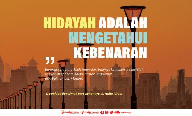 Download mp3 kajian tentang Hidayah Adalah Mengetahui Kebenaran