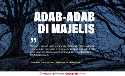 Download mp3 kajian tentang Adab-Adab di Majelis