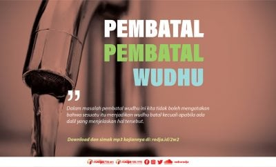 Download mp3 kajian tentang Pembatal-Pembatal Wudhu