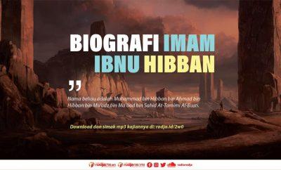 Download mp3 kajian tentang biografi Imam Ibnu Hibban