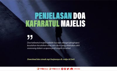 Download mp3 kajian Lafadz dan Penjelasan Doa Kafaratul Majelis