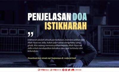 Download mp3 kajian tentang Doa Istikharah