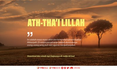 Download mp3 kajian tentang Khalifah Ath-Thai Lillah