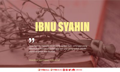 Download mp3 kajian Biografi Ibnu Syahin