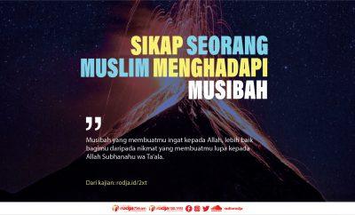 Download mp3 kajian Sikap Seorang Muslim Menghadapi Musibah