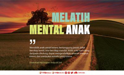 Download mp3 kajian tentang Cara Melatih Mental Anak