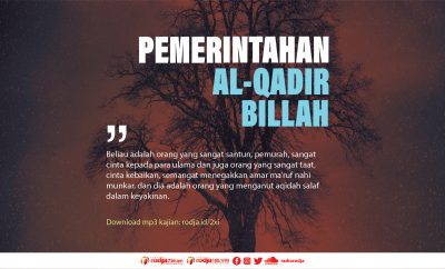 Download mp3 kajian tentang Pemerintahan Al-Qadir Billah