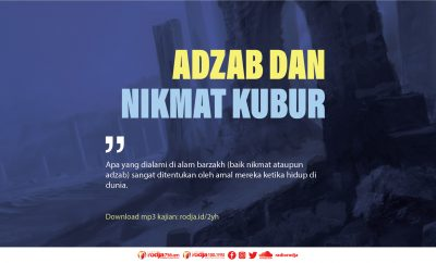 Download mp3 kajian Adzab dan Nikmat Kubur