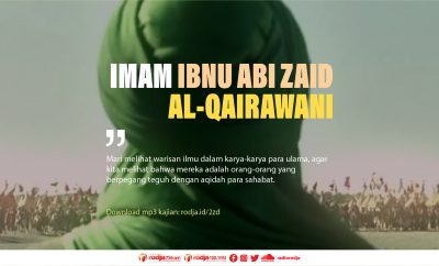 Download mp3 kajian Biografi Imam Ibnu Abi Zaid Al-Qairawani
