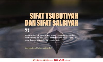 Download mp3 kajian Sifat Tsubutiyah dan Sifat Salbiyah