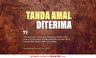 Khutbah Jumat Motivasi Sebelum Ramadhan Tanda Amal Diterima