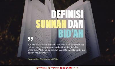 Download mp3 kajian Definisi Sunnah dan Bid'ah